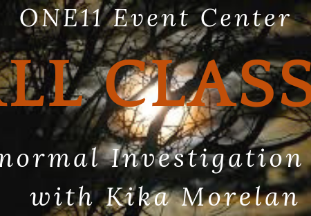 http://jennifervonbehren.com/wp-content/uploads/2019/06/ONE11-Event-Center-Fall-Classes-1-Paranormal-Investigation-Tools-with-Kika-Morelan.png
