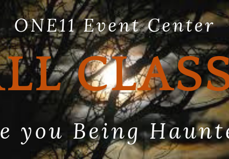 https://jennifervonbehren.com/wp-content/uploads/2019/05/ONE11-Event-Center-Fall-Classes-1-Are-you-Being-Haunted.png